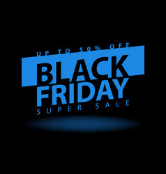 Black friday super sale poster clearance mega vector