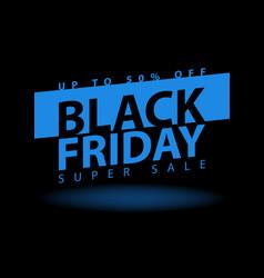 black friday super sale poster clearance mega vector image vector image