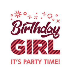 Birthday girl invitation greeting card vector