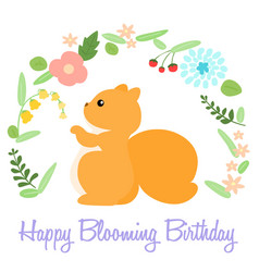 Cute happy blooming birthday card with squirrel vector