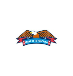 Make it in america banner eagle retro vector