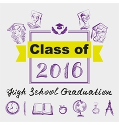High school graduation class of 2016 vector