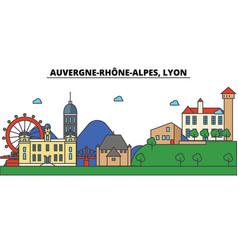 France lyon auvergne rhone alpes city skyline vector