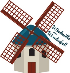 Wonderful Windmills vector image