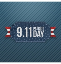 Patriot day 9-11 realistic emblem vector
