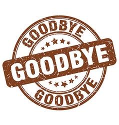 Goodbye brown grunge round vintage rubber stamp vector