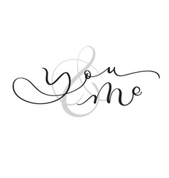 You and me vintage text on white background vector