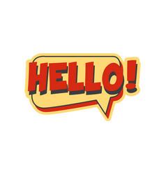 hello short phrase speech bubble in retro style vector image vector image