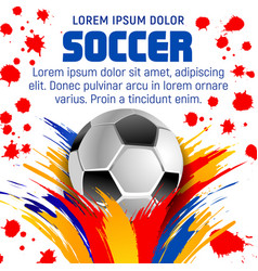 football or soccer ball poster with paint splatter vector image