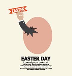 Hand Through An Egg Easter Day Concept vector image vector image