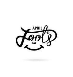 April fools day hand drawn lettering phrase vector