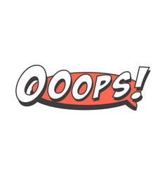 Ooops short phrase speech bubble in retro style vector