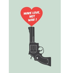 Quote poster make love not war vector