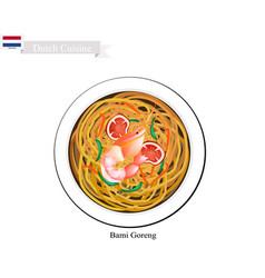 bami goreng or dutch stir fried noodles vector image