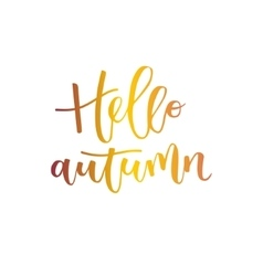 Hello autumn hand written inscription vector image