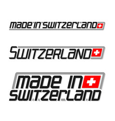Made in switzerland vector