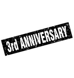 Square grunge black 3rd anniversary stamp vector
