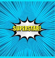 Superstar yellow comic wording background vector