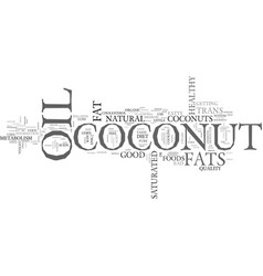 whats cool about coconuts text word cloud concept vector image