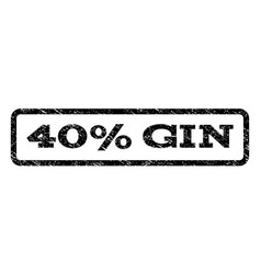 40 percent gin watermark stamp vector