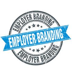 Employer branding round grunge ribbon stamp vector