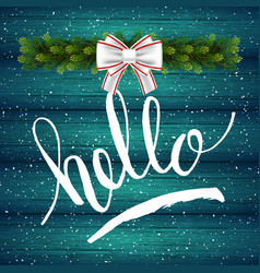 Holiday gift card with hand lettering hello and vector
