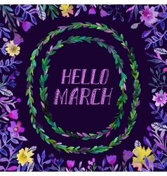 Hello march text watercolor wreath and round vector
