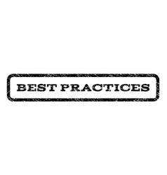 best practices watermark stamp vector image vector image