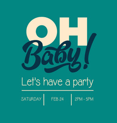 oh baby shower invitation greeting card vector image vector image