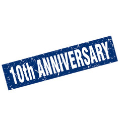 Square grunge blue 10th anniversary stamp vector