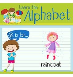Flashcard alphabet r is for raincoat vector