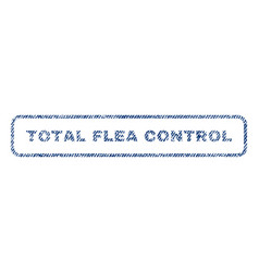 Total flea control textile stamp vector