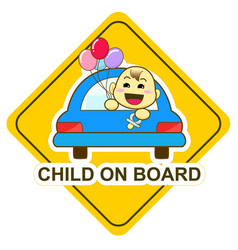 baby on board sign happy baby holding balloon in vector image vector image