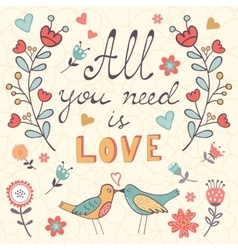 All you need is love Cute greeting card vector image vector image