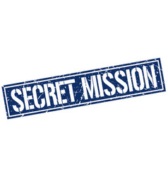 Secret mission square grunge stamp vector
