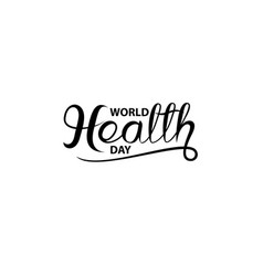 world health day typographical design vector image