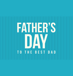 Background style father day vector