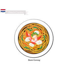 bami goreng or dutch stir fried noodles vector image