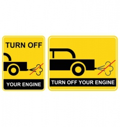turn off your engine sign vector image vector image