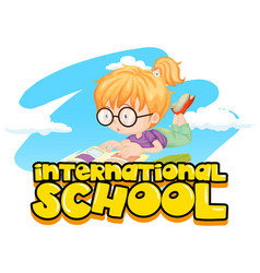 International school poster with girl reading book vector