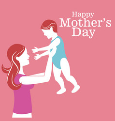 happy mothers day mom carrying baby vector image