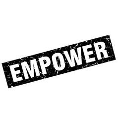 Square grunge black empower stamp vector