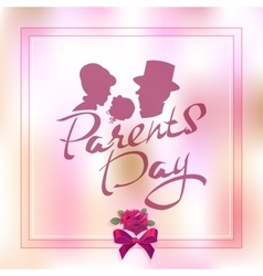Happy parents day silhouette of family with child vector