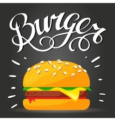 Lettering burger - hamburger or cheeseburger vector