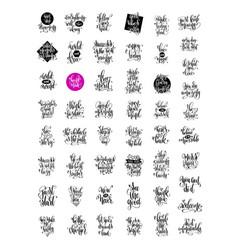 set of 50 hand lettering inscription positive vector image