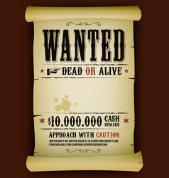 Wanted vintage poster on parchment vector