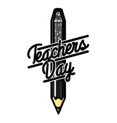Color vintage teachers day emblem vector