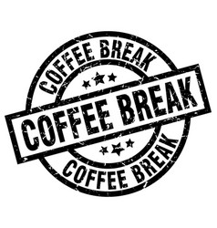 Coffee break round grunge black stamp vector