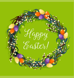 Easter wreath with egg and willow for card design vector