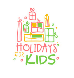 Holidays kids promo sign childrens party colorful vector